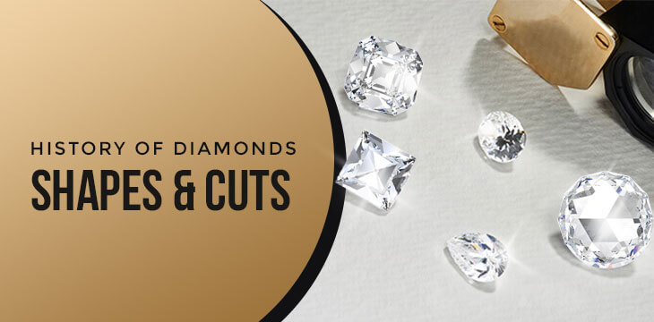 history-of-diamond-shapes-and-cuts